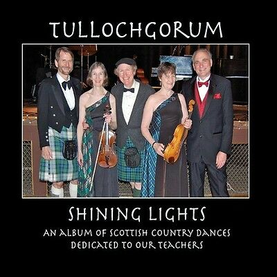 Tullochgorum - Shining Lights [New CD]