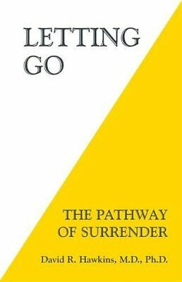 Letting Go : The Pathway of Surrender-David R. Hawkins