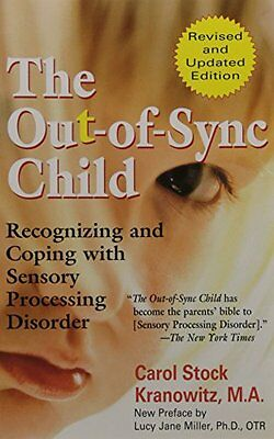 The Out-of-Sync Child-Carol Stock Kranowitz