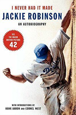 I Never Had It Made: An Autobiography of Jackie Robinson-Jackie Robinson, Alfred