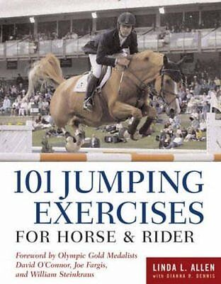 101 Jumping Exercises: For Horse and Rider-Linda L. Allen
