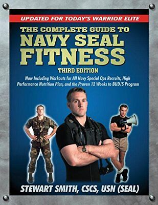 The Complete Guide to Navy Seal Fitness (with DVD)-Stewart Smith