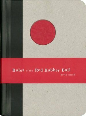 Rules of the Red Rubber Ball-Kevin Caroll