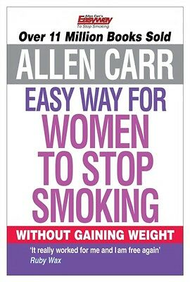 The Easyway for Women to Stop Smoking (Paperback), Allen Carr, 9781848374645
