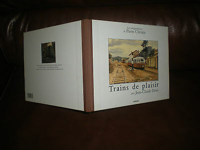 Les Correspondances De Pierre Christin - Trains De Plaisir - Edition Originale