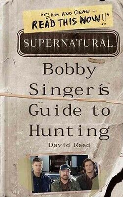 Supernatural: Bobby Singer's Guide to Hunting by David Reed Paperback Book (Engl