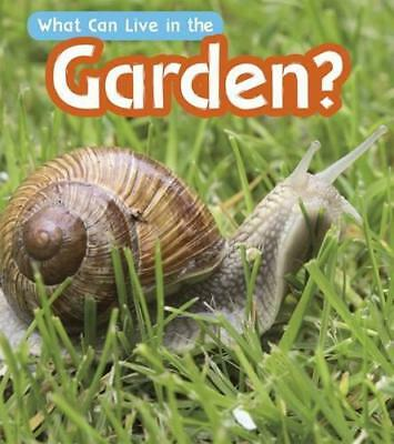 What Can Live in a Garden? (What Can Live There?) by Wilkins, John-Paul | Paperb
