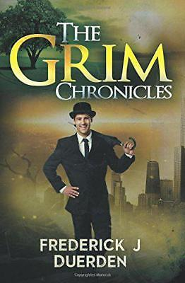 The Grim Chronicles by Frederick J. Duerden | Paperback Book | 9781784650551 | N