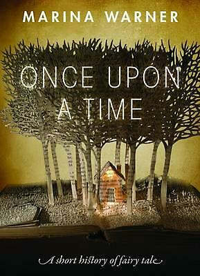 Once Upon a Time: A Short History of Fairy Tale by Marina Warner (English) Paper