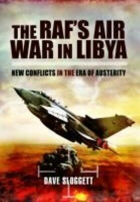 RAF's Air War in Libya by Dave Sloggett Hardcover Book (English)
