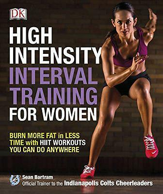 High-Intensity Interval Training for Women: Burn More Fat in Less Time with HIIT