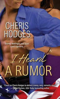 I Heard a Rumor by Cheris F Hodges | Mass Market Paperback Book | 9781617733819