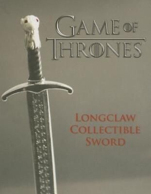 Game of Thrones: Longclaw Collectible Sword [With 4 Inch Sword and Mini Book] by