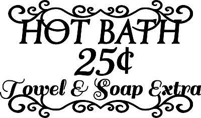 Bathroom Hot Bath 25 Cents Towel And Soap Extra Vinyl Wall Decal Wall Letters