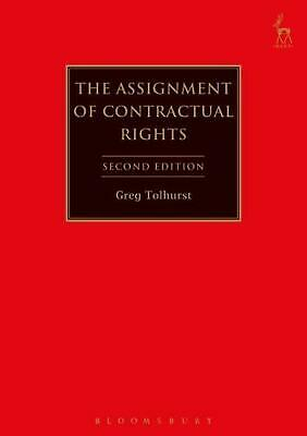 The Assignment of Contractual Rights by Greg Tolhurst (English) Hardcover Book F
