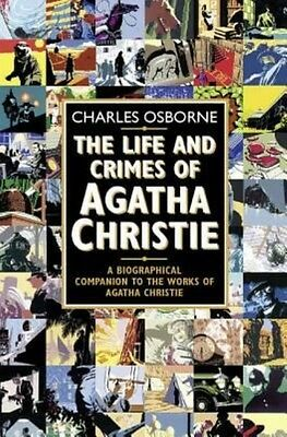The Life and Crimes of Agatha Christie by Charles Osborne Paperback Book
