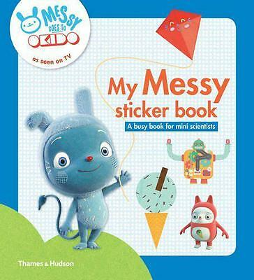My Messy sticker book: A busy book for mini scientists (Messy Goes to Okido), OK