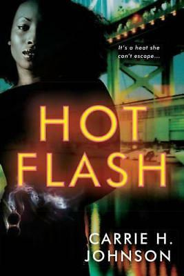Hot Flash (Muriel Mabley) by Carrie H Johnson | Paperback Book | 9781496703996 |