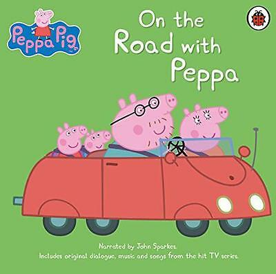 On The Road with Peppa (Peppa Pig),  | Audio CD Book | 9780241261347 | NEW