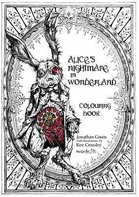 Alice's Nightmare in Wonderland Colouring Book by Jonathan Green Paperback Book