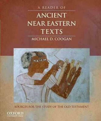 A Reader of Ancient Near Eastern Texts: Sources for the Study of the Old Testame