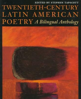 Twentieth-Century Latin American Poetry: A Bilingual Anthology by Stephen Tapsco