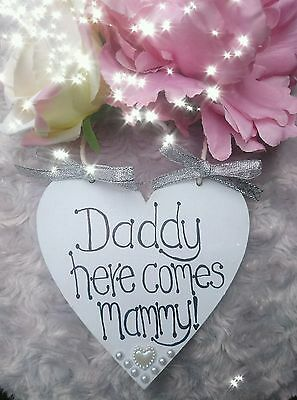 """""""DADDY, HERE COMES MAMMY"""" GREY  heart Wedding Plaque/Sign Page boy/Flower girl"""