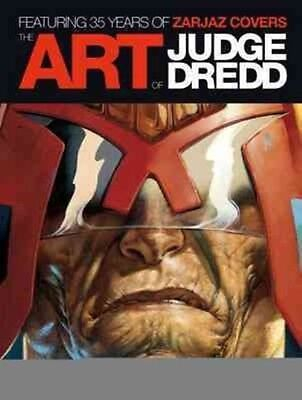 Art of Judge Dredd: Featuring 35 Years of Zarjaz Covers by Keith Richardson Hard