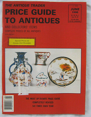 The Antique Trader Pricing Guide To Antiques and Collectors Items June 1990