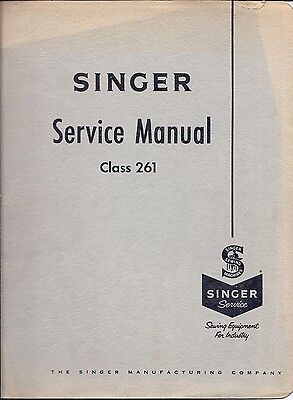 Original Singer Class Model 261 Sewing Machine Service Instruction Manual