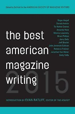 The Best American Magazine Writing by The American Society of Magazine Editors (