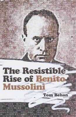 Resistible Rise of Benito Mussolini, The,PB,Tom Behan - NEW