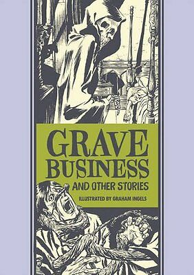 Grave Business And Other Stories (The EC Comics Library),HC, - NEW