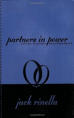 Partners in Power: Living in Kinky Relationships,PB,Jack Rinella - NEW