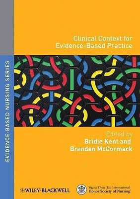 Clinical Context for Evidence-based Practice by Kent Paperback Book (English)
