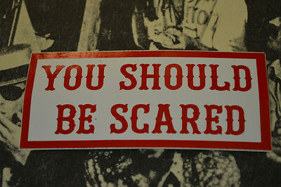 Hells Angels Nomads, AZ USA - You Should Be Scared - Stickers