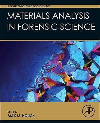 Materials Analysis in Forensic Science - Max M Houck - 9780128005743 DHL-Versand
