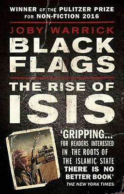 Black Flags: The Rise of ISIS, Warrick, Joby | Paperback Book | 9780552172882 |