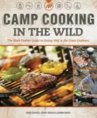 Camp Cooking in the Wild by Mark Scriver Paperback Book (English)