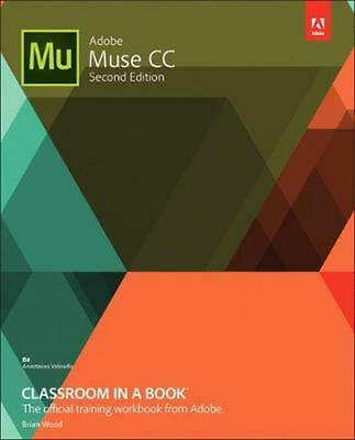 Adobe Muse CC Classroom in a Book by Brian Wood (English) Paperback Book Free Sh