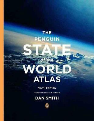 The Penguin State of the World Atlas: Ninth Edition by Dan Smith Paperback Book