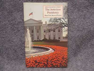 1963 American Geographical Society The American Presidency Book Booklet w/Plates