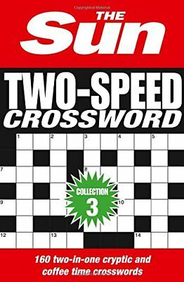 The Sun Two-Speed Crossword Collection 3: 160 Two-In-one Cryptic and Coffee Time