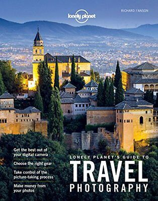 Lonely Planet's Guide to Travel Photography-Lonely Planet Publications