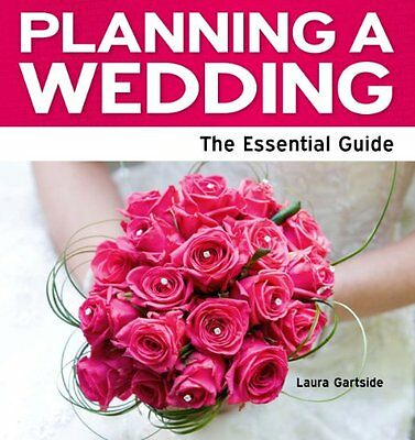 Planning a Wedding - The Essential Guide-Laura Gartside