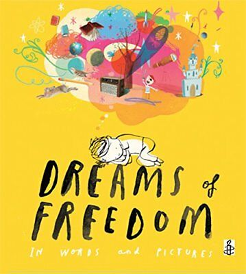 Dreams of Freedom: In Words and Pictures-Amnesty International