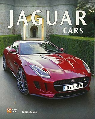 First Gear: Jaguar Cars-James Mann