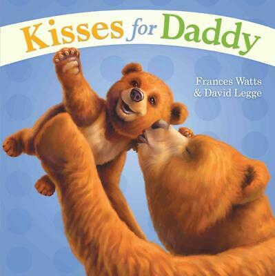 Kisses for Daddy by Frances Watts (English) Board Books Book Free Shipping!