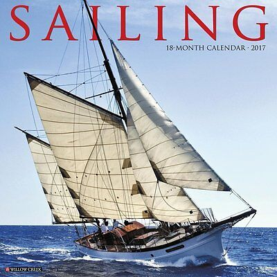 2017 Sailing Monthly Wall Calendar Ocean Boat Water Ship Nature