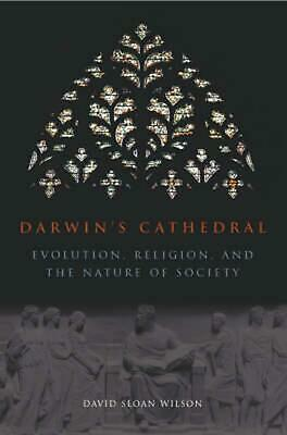 Darwin's Cathedral: Evolution, Religion, and the Nature of Society: Evolution, R